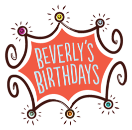 Beverly's Birthdays, beneficiary